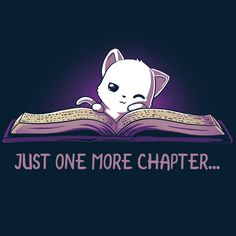 Just One More Chapter - This t-shirt is only available at TeeTurtle! Exclusive graphic designs on super soft 100% cotton tees.