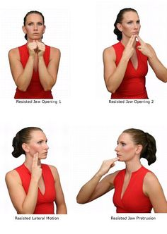 Isometric Jaw Resistance  In this exercise you will apply resistance to the actions of closing, opening, and lateral deviation of your jaw wh...