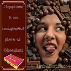 Happiness is an unexpected piece of Chocolate! Be surprised! Get your Latino Box today! www.latinobox.net Delicious Latin American Snacks, Candy & Chocolate delivered to your doorstep!