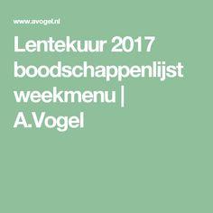 Lentekuur 2017 boodschappenlijst weekmenu | A.Vogel