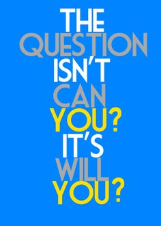 """The question isn't """"can you?"""" It's """"will you?"""" #FitFluential"""