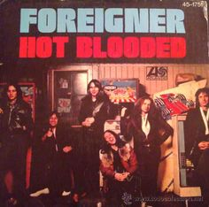 FOREIGNER, HOT BLOODED - Foto 1