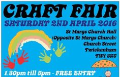 "Saturday 2nd April 2016 - TWICKENHAM CRAFT FAIRS - St Marys Church Hall, Twickenham - Handmade gifts on Gumtree. SATURDAY 2ND APRIL 2016 From 1.30pm till 5pm FREE ENTRY Families welcome :-) Hosted by ""Twicke"