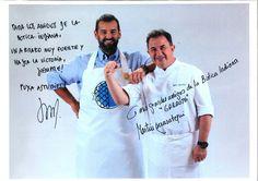 Los conoceréis como Robin Food y Berasategui, dos de los mejores chefs de nuestro país. Esta es la dedicatoria que nos han enviado.