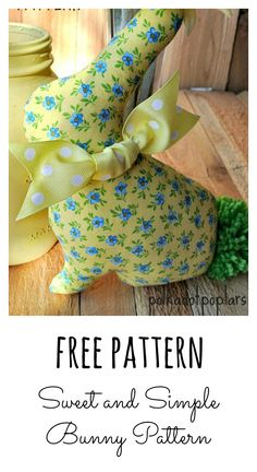 Cute and Easy Bunny Pattern - perfect foe Easter Baskets, friend gifts, party favors and home decor! Bunny Crafts, Easter Crafts, Easter Decor, Easter Ideas, Easter Projects, Easy Sewing Projects, Sewing Tips, Spring Crafts, Holiday Crafts