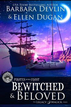 Bewitched & Beloved by Barbara Devlin & Ellen Dugan. Release day April 4, 2017.