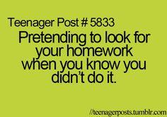 Fingir que está procurando pela lição de casa quando você sabe que não a fez! #todasemana