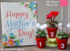 Painted Flower Pots- cute idea that mom will love!