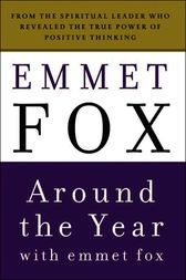 Relax and read this  Around the Year with Emmet Fox - http://www.buypdfbooks.com/shop/religion/around-the-year-with-emmet-fox/ #FoxEmmet, #Religion