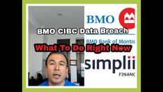 BMO & CIBC Simplii Financial Got Hacked | What You Should Do Right Now