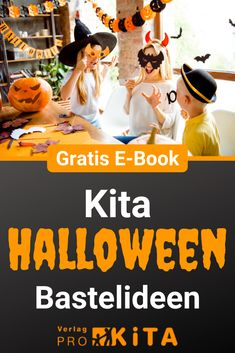 Kreative Basteltipps für Halloween - unheimlich viel Spaß für Kinder und ErzieherInnen
