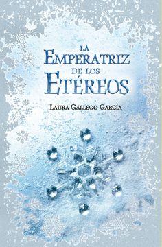 Mi riconcito de lectura: LA EMPERATRIZ DE LOS ETEREOS de LAURA GALLEGO