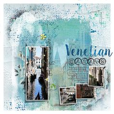 VenetianCanals-by Jane using NBK Design urban garden template and amazing paints and textures from the digital collection for photoshop and photoshop elements great for digital scrapbooking by NBK Design