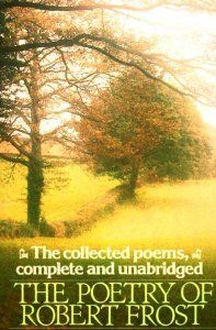 The Poetry of Robert Frost: The Collected Poems, Complete and Unabridged (Owl Book): Robert Frost, Edward Connery Lathem, Edward Connery Latham: 9780805005011: Amazon.com: Books
