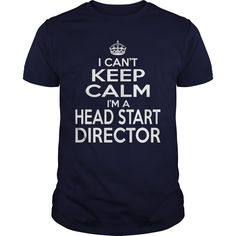 HEAD START DIRECTOR Keep Calm And Let The Handle It T-Shirts, Hoodies. CHECK…
