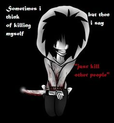 jeff_the_killer___insanity_by_deathbyscissors13-d7cky7z.jpg (380×412)