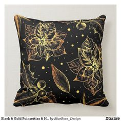 Black & Gold Poinsettias & Holly Throw Pillow Custom Pillows, Decorative Pillows, Christmas Items, Cotton Pillow, Christmas Card Holders, Poinsettia, Decorating Your Home, Keep It Cleaner, Colorful Backgrounds