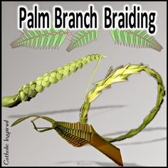 A Few Ways to Braid Palms. --- for those palm branches from palm sunday mass! Catholic Crafts, Catholic Art, Holy Week Activities, Bible School Crafts, Leaf Crafts, Palm Fronds, Palm Sunday, Easter Celebration, Learn To Crochet