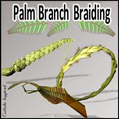 A Few Ways to Braid Palms... - Catholic Inspired
