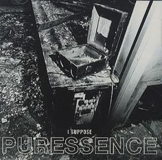 I suppose that I am alright now when all you ever gave was nothing... I suppose - Puressence