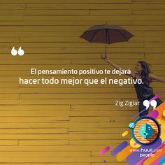 Frases para emprender   Pensamiento positivo :) #huuii #frases #ZigZiglar #people #quotes #miercoles #work #huuiimoment