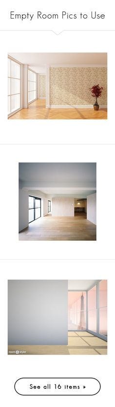 """Empty Room Pics to Use"" by fortheloveofvintage ❤ liked on Polyvore featuring rooms, empty rooms, home, backgrounds, children's room, children's decor, interior, sets, home decor and wall art"