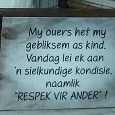 Afrikaanse Quotes, Twisted Humor, Love Life, Languages, South Africa, Amen, Memories, Words, Funny