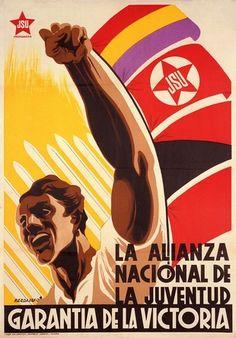 #Bardasano Baos  Cartel de guerra de la Juventud Socialista Unificada (J.S.U.) de España  La alianza nacional de la juventud garantía de la victoria