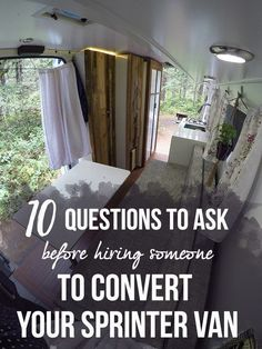 Learn how to vet the qualifications of a Sprinter Van conversion company. Here's 10 questions I wish I'd asked before hiring a company to build out my van.