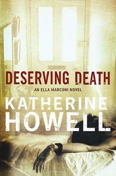 Deserving Death (Detective Ella Marconi, #7)