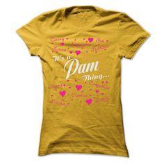 PAM THING AWESOME ღ ღ SHIRTPAM, PAM THING, PAM NAME, NAME, THING
