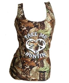 Take Me Hunting Camouflage Tank Top For Women and Teens