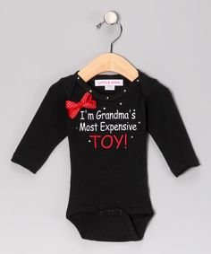 Look what I found on #zulily! Black 'Grandma's Most Expensive Toy' Bodysuit - Infant by Little Diva #zulilyfinds