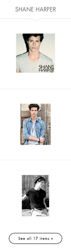 """SHANE HARPER"" by s-w-a-gandwhitelies ❤ liked on Polyvore"