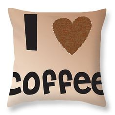 I Love Coffee Throw Pillow for Sale by Alex Art and Photo Greek Words, I Love Coffee, Pillow Sale, Fine Art America, Typography, Throw Pillows, My Love, Prints, Cards