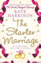 Buy The Starter Marriage by Kate Harrison and Read this Book on Kobo's Free Apps. Discover Kobo's Vast Collection of Ebooks and Audiobooks Today - Over 4 Million Titles!