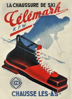 "La chaussure de ski Telemark chausse les ""As"" - 1930's - (Arno Hella) -"
