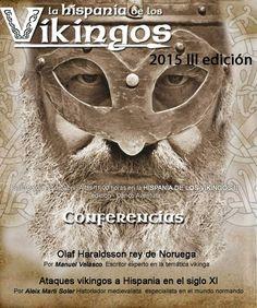 La Hispania de los Vikingos: Conferencias en la III edición de la Hispania de los Vikingos 2015