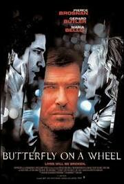 Butterfly on a wheel (Chantaje), Pierce Bronson and Russell Crowe - thriller with a twist!!