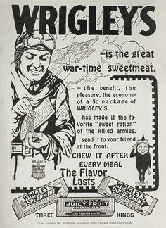 1918 WWI Wrigley's Gum Ad ~ Wartime Sweetmeat