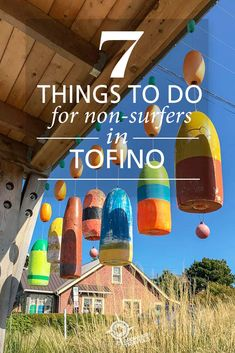 Top 7 Things to Do in Tofino for Non-Surfers – Grownup Travels – Destination Wedding Welcome Bags Vancouver Travel, Vancouver Island, Maui Vacation, Vacation Destinations, West Coast Canada, Places To Travel, Places To Go, Island Life, Big Island