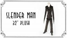 Slender Man Plush Toy - Cuddle with your nightmares :-) Giant Stuffed Animals, Slender Man, Family Costumes, Creepypasta, Cuddle, Plushies, Minecraft, Crying, To My Daughter