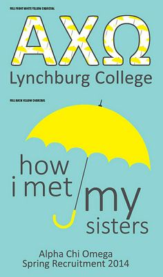 Alpha Chi Omega + How I met your mother theme is super cute!