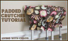 Living with Chaos: {DIY} Padded Crutches Tutorial Van De Maele Kiernan Fabric Crafts, Sewing Crafts, Sewing Projects, Craft Projects, Diy Crafts, Sewing Ideas, Craft Ideas, Diy Ideas, Quick Crafts