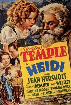 "Oh, anything with Shirley Temple is worth watching.....of course I have my favorites, ""Heidi"" being one of them.........I still watch it......."