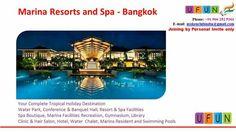 Marina Resort, New Age, Holiday Destinations, Resort Spa, Bangkok, India, Club, Mansions, Park