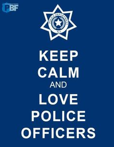 Love Police Officers ♥