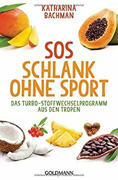 """Schlank ohne Sport: So funktioniert die neue """"SOS""""-Diät SOS Slim without sport: the turbo-metabolism program from the tropics Law Carb, Natural Detox, Eat Smart, Diet And Nutrition, Diet Tips, Ketogenic Diet, Food Videos, Healthy Life, Healthy Detox"""