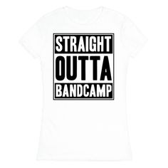 Straight Outta Band Camp Tee