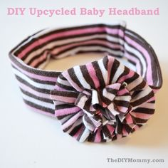 Upcycled Baby Headband - I think I may need to a few inches to fit my daughter but this is so cute.